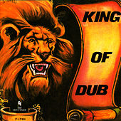 King of Dub by King Tubby