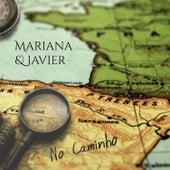 No Caminho by Mariana