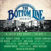 The Bottom Line Archive Series: In Their Own Words, Vol. 1  by Various Artists