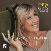 Oro y Gris Tangos de Gaby Estrada