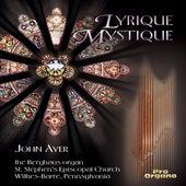 Lyrique mystique de John Ayer