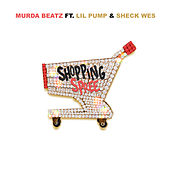 Shopping Spree by Murda Beatz