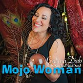 Mojo Woman by Barbara Diab