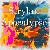 Strylan Apocalypse by Steen Rylander