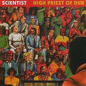 High Priest Of Dub by Scientist