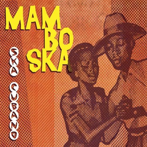 Mambo Ska by Ska Cubano