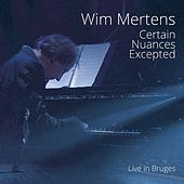 Certain Nuances Excepted by Wim Mertens