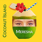 Coconut Island de Meresha