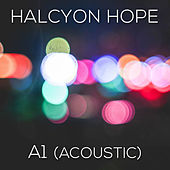 A1 (acoustic) by Halcyon Hope