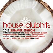 House Clubhits - Summer Edition 2019 von Various Artists