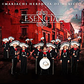 Esencia by Mariachi Herencia De Mexico