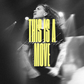 This Is a Move (Single) by Bethel Music