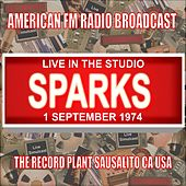 Live In The Studio - The Record Plant, Sausalito CA  1974 de Sparks