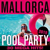 Mallorca Pool Party 2019: 30 Mega Hits von Various Artists