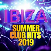 Ibiza Summer Club Hits 2019 de Various Artists