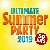 Ultimate Summer Party 2019: 50 Hits van Various Artists