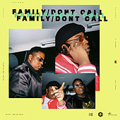 Family / Don't Call de Eddy & Zino