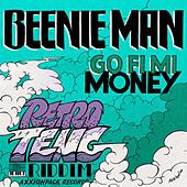 Go Fi Mi Money by Beenie Man