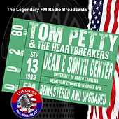 Legendary FM Broadcasts - Dean E Smith Center, University Of North Carolina  NC  13 September 1989 by Tom Petty