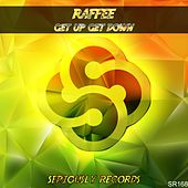 Get up Get Down by Raffee