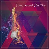 The Sound Of Fire von Various Artists