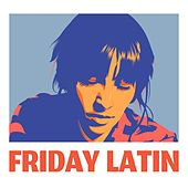 Friday Latin de Various Artists