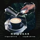 No Sugar de Liquidfive