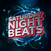 Saturday Night Beats (Remixes) by Various Artists