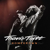 Homegrown by Travis Tritt