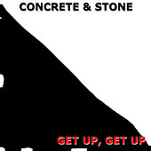 Get up, Get Up by Concrete