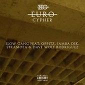Euro Cypher von Slow Gang