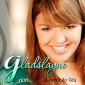 Louvor do Céu de Gladslayne