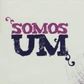 Somos Um by Coral Universitário  - Faculdade Adventista da Bahia