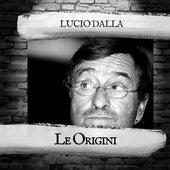 Le Origini di Lucio Dalla