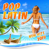 Pop Latin New Hits 2019 by Various Artists
