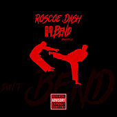 Don't Bend von Roscoe Dash