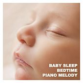 Baby Sleep Bedtime Piano Melody von Various Artists