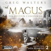 Magus - Die Bestien Chroniken, Band 2 (ungekürzt) von Greg Walters