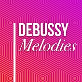 Debussy Melodies by Various Artists