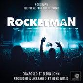 Rocketman: Rocket Man by Geek Music