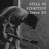 Still No Direction Issue 2 by Various Artists