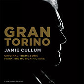 Gran Torino (Original Theme Song From The Motion Picture) by Jamie Cullum
