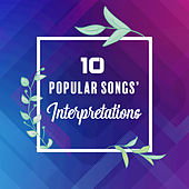 10 Popular Songs' Interpretations: 2019 Instrumental Covers of Known Tracks, Music Played on Guitar & Piano von Relaxation Big Band, Classical New Age Piano Music, Relaxation – Ambient
