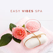 Easy Vibes Spa: Zen Lounge, New Age Music for Massage, Spa & Wellness, Sleep, Relax, Inner Harmony by Relaxing Spa Music