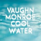 Cool Water de Vaughn Monroe