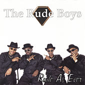 Rude as Ever de Rude Boys