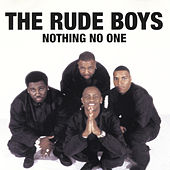 Nothing No One de Rude Boys