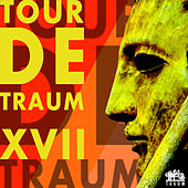 Tour De Traum XVII by Various Artists