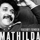 Mathilda by Freddy Fender