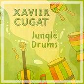 Jungle Drums de Xavier Cugat